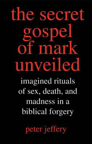 jeffery_secret_gospel_of_mark_3_