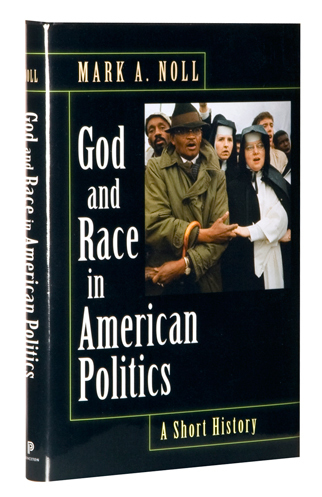 noll_god_and_race_in_american_politics_original_