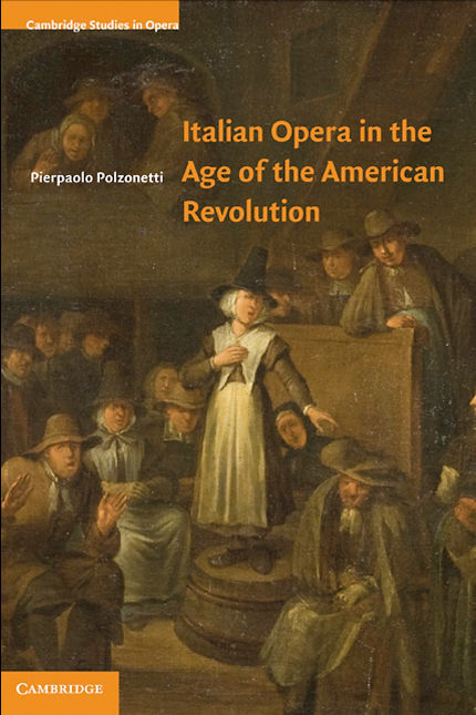 polzonetti_italian_opera_in_the_age_of_the_american_revolution_original_