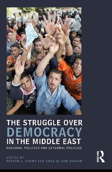 shahin_the_struggle_over_democracy_in_the_middle_east_original_