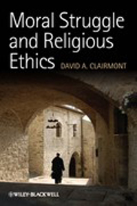 clairmont_moral_struggle_and_religious_ethics