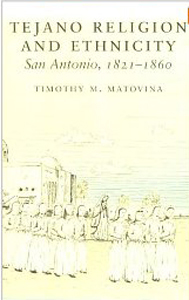 matovina_tejano_religion_and_ethnicity