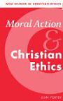 porter_moral_action_and_christian_ethics